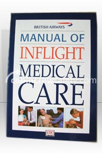 87000001 - Cabin Crew Safety British Airways Manual Of Inflight Medical Care